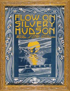 Flow on Silvery Hudson; vintage sheet music; 1903